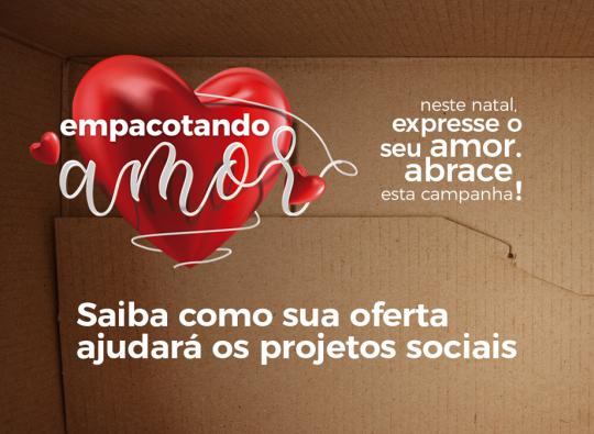 2º ANO DA CAMPANHA EMPACOTANDO AMOR