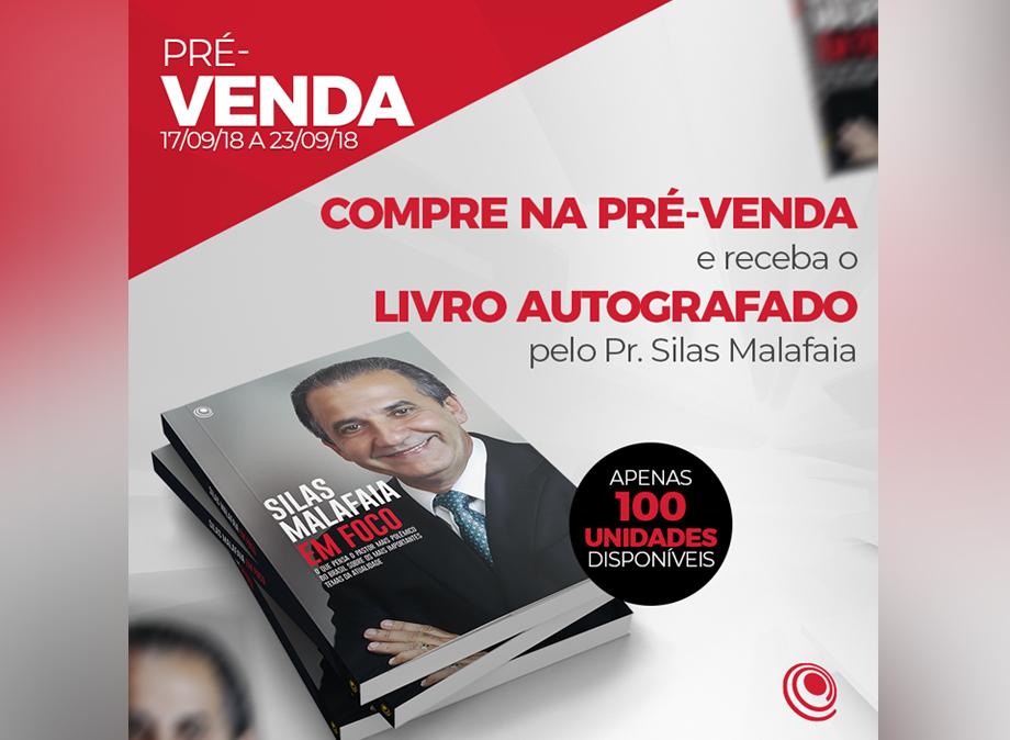 Começou a pré-venda do novo livro do pastor Silas Malafaia